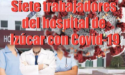 7 trabajadores del hospital de Izúcar con Covid-19